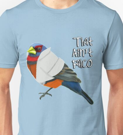 That Ain't Falco Unisex T-Shirt