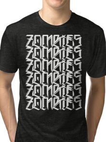 Zombies Zombies Zombies (Black) Tri-blend T-Shirt