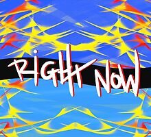 Right Now by Vincent J. Newman