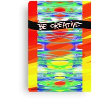Be Creative Canvas Print