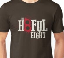 The Hateful Eight -H8ful Eight Unisex T-Shirt