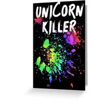 Unicorn Killer T Shirt Greeting Card