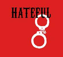 Hateful Eight - Hateful 8 Unisex T-Shirt