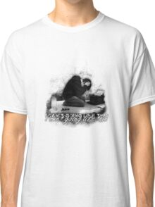 Alan Wake 'I can't going like this....' - white version Classic T-Shirt