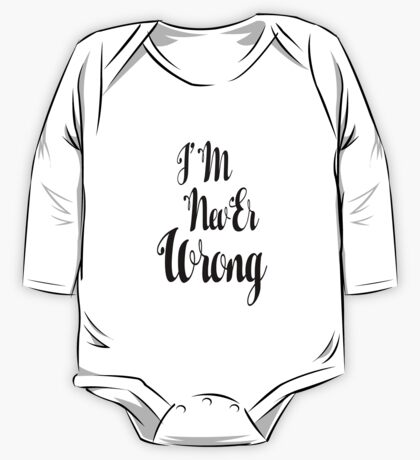 """""""i'M nevEr Wrong"""" mew mew  One Piece - Long Sleeve"""