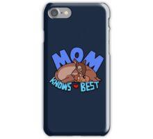 Mom Knows Best iPhone Case/Skin