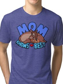 Mom Knows Best Tri-blend T-Shirt