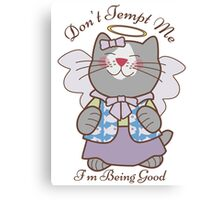 Don't Tempt Me I'm Being Good Angel Cat Canvas Print