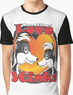 Sometimes Love Stinks Graphic T-Shirt