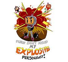 Bomberman's Explosive Personality Photographic Print