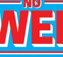 No Swell sticker 2 Sticker