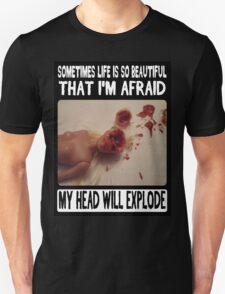 Beautiful Life: Head Explosion Unisex T-Shirt