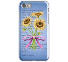 Sunflower  - Robert Frost, A Minor Bird iPhone Case/Skin