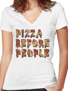 Pizza Before People Tees Women's Fitted V-Neck T-Shirt