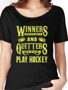 Hockey is for Winners Women's Relaxed Fit T-Shirt