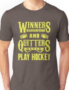 Hockey is for Winners Unisex T-Shirt