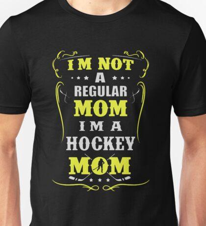 I'm a Hockey Mom Unisex T-Shirt