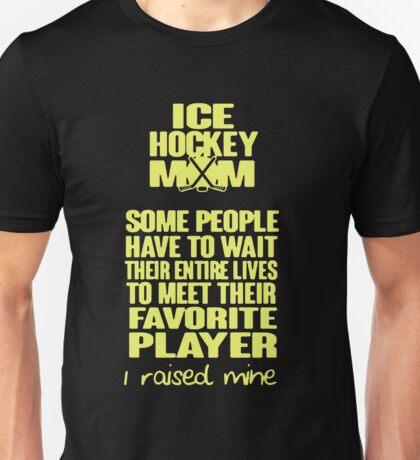 ICE HOCKEY MOM  Unisex T-Shirt