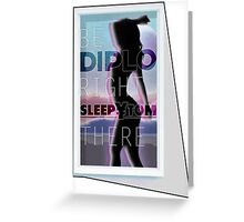 Diplo & Sleepy Tom - Be Right There Greeting Card