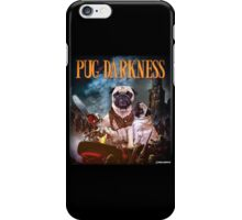 Pug of Darkness iPhone Case/Skin