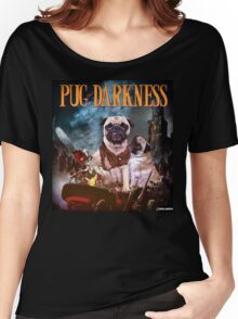 Pug of Darkness Women's Relaxed Fit T-Shirt