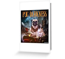 Pug of Darkness Greeting Card