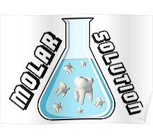 Molar Solution Poster