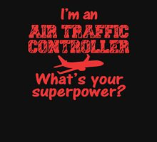 I'm an Air Traffic Controller Unisex T-Shirt