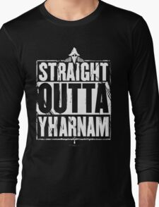 Straight Outta Yharnam Long Sleeve T-Shirt