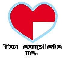 You complete me by shevil