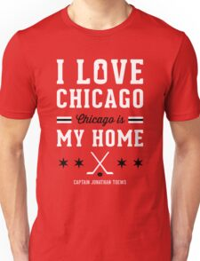 Jonathan Toews Chicago Quote Unisex T-Shirt