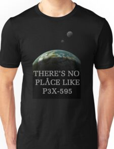 There's no place like... Unisex T-Shirt