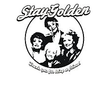 Stay Golden Girls Funny 1980s Funny Hilarious Vintage Unisex T-Shirt Photographic Print