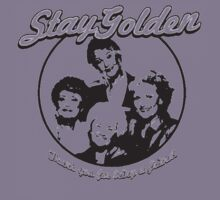 Stay Golden Girls Funny 1980s Funny Hilarious Vintage Unisex T-Shirt Kids Clothes