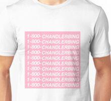 1-800-CHANDLERBING Unisex T-Shirt