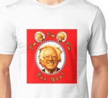 I'm Bernin', I'm Bernin', I'm Bernin' For You! (Red / White) Unisex T-Shirt