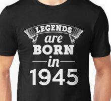 legends are born in 1945 shirt hoodie Unisex T-Shirt