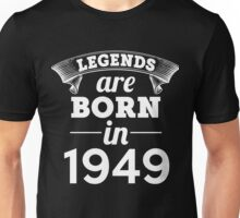 legends are born in 1949 shirt hoodie Unisex T-Shirt