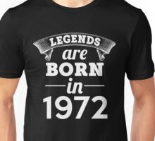legends are born in 1972 shirt hoodie Unisex T-Shirt