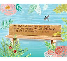 L. Brown Earth Quote Bench Art Photographic Print