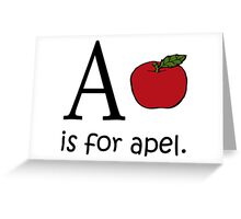 A is for Apple: Funny Alphabet Greeting Card