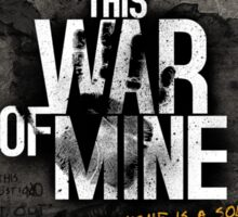 This War of Mine Sticker