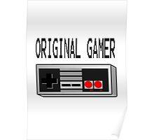 Original Gamer Poster