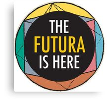 The Futura is Here Canvas Print