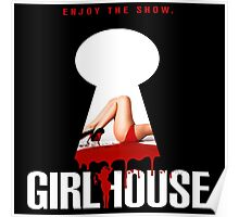 Girl House The Movie  Poster