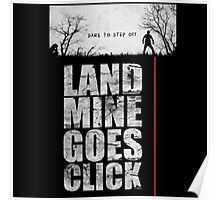 Land Mine Goes Click Poster
