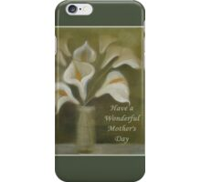 Have A Wonderful Mother's Day iPhone Case/Skin