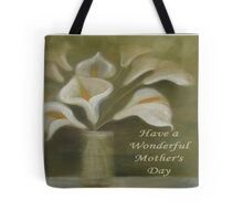 Have A Wonderful Mother's Day Tote Bag