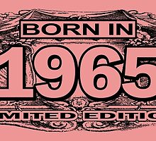 Born in 1965 limited edition by trendism