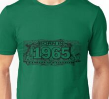 Born in 1965 limited edition Unisex T-Shirt